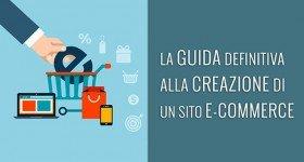 Aprire un E-Commerce: guida completa per creare un negozio online